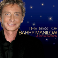 Barry Manilow The Best Of.... Music and Passion CD